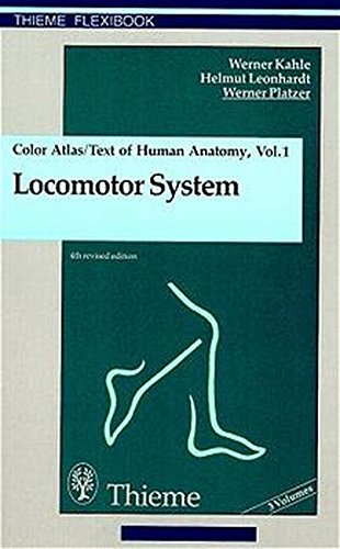 Colour Atlas and Textbook of Human Anatomy: Kahle, Werner; etc.;