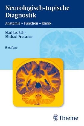 9783135358086: Duus' neurologisch-topische Diagnostik: Anatomie - Funktion - Klinik