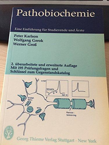 9783135542027: Pathobiochemie. Eine Einführung für Studierende und Ärzte. Mit 195 Prüfungsfragen und Schlüssel zum Gegenstandskatalog