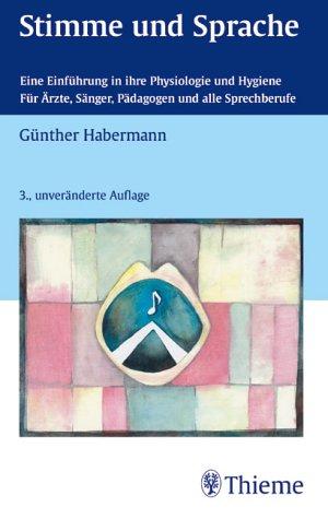 9783135560038: Stimme und Sprache. Eine Einführung in ihre Physiologie und Hygiene.
