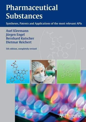 9783135584058: Pharmaceutical Substances: Syntheses, Patents, and Applications of the Most Relevant AIPs