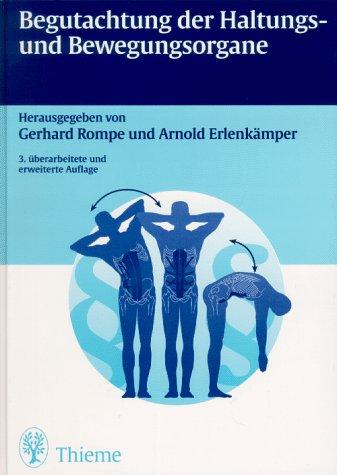Begutachtung der Haltungs und Bewegungsorgane. Mit Beiträgen von A. Erlenkämper u.v.a: ...
