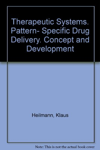 9783135661018: Therapeutic Systems. Pattern- Specific Drug Delivery. Concept and Development
