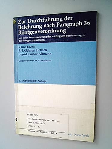 9783135726021: Zur Durchführung der Belehrung nach Paragraph 36 Röntgenverordnung. Mit einer Kommentierung der wichtigsten Bestimmungen der Röntgenverordnung