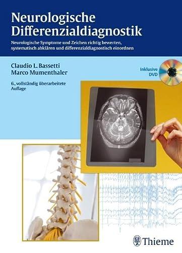 9783135924069: Neurologische Differenzialdiagnostik: Neurologische Symptome und Zeichen richtig bewerten, abklären und einordnen
