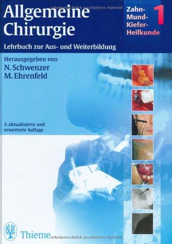 9783135934037: Zahn-Mund-Kiefer-Heilkunde, 3 Bde., Bd.1, Allgemeine Chirurgie