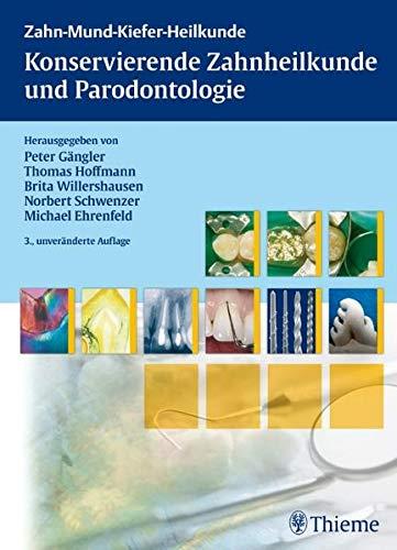 Konservierende Zahnheilkunde und Parodontologie: Peter Gängler