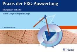 9783135968063: Praxis der EKG-Auswertung: Übungsbuch und Atlas (mit EKG-Lineal)