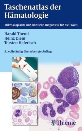 9783136316054: Taschenatlas der Hämatologie: Morphologische und klinische Diagnostik für die Praxis