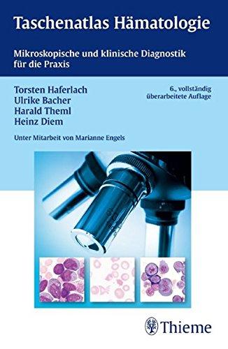 9783136316061: Taschenatlas Hämatologie: Mikroskopische und klinische Diagnostik für die Praxis