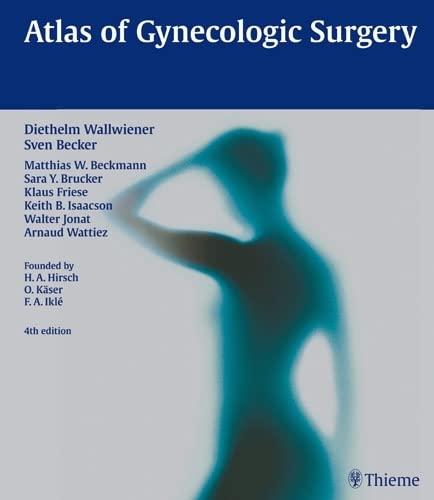 Atlas of Gynecologic Surgery: Diethelm Wallwiener