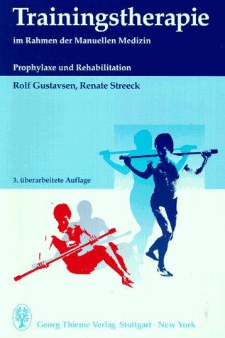 9783136540039: Trainingstherapie im Rahmen der Manuellen Medizin. Prophylaxe und Rehabilitation.