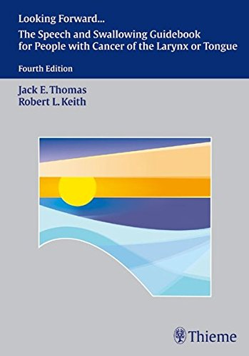 Looking Forward - The Guidebook to Speech: Keith, Robert L.