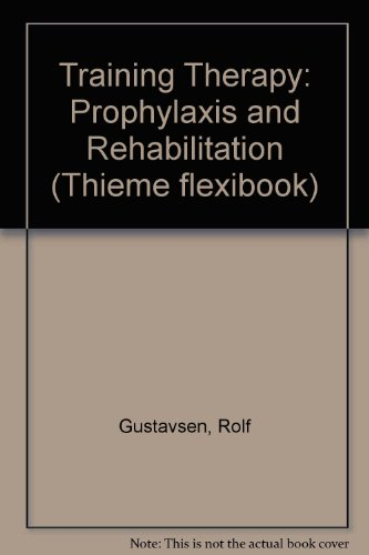 9783136725023: Training Therapy: Prophylaxis and Rehabilitation (Thieme flexibook)