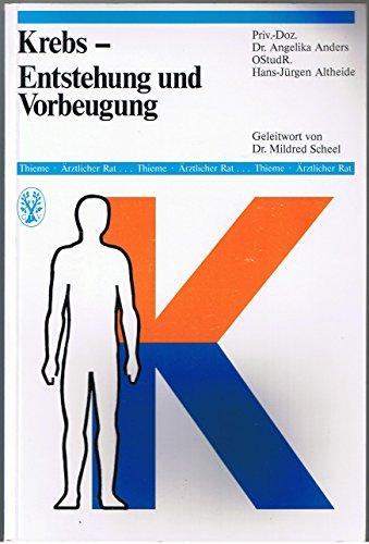 9783136836019: Krebs. Entstehung und Vorbeugung