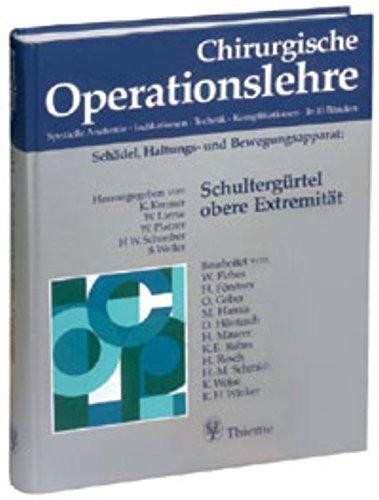 9783136959015: Chirurgische Operationslehre, 10 Bde. in 12 Tl.-Bdn. u. 1 Erg.-Bd., Bd.9, Schultergürtel, obere Extremität
