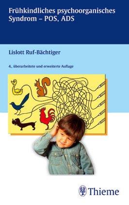 9783137024026: Das frühkindliche psychoorganische Syndrom. Minimale zerebrale Dysfunktion. Diagnostik und Therapie
