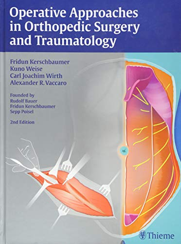 9783137055020: Operative Approaches in Orthopedic Surgery and Traumatology