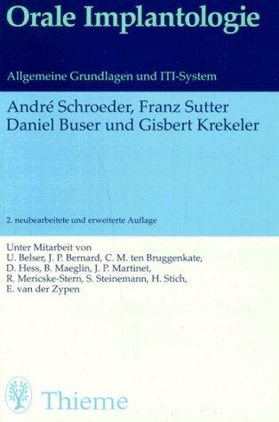 9783137161028: Orale Implantologie. Allgemeine Grundlagen und ITI- System.