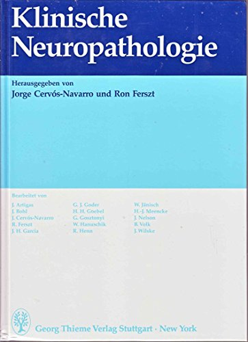 Klinische Neuropathologie. hrsg. von Jorge Cervà s-Navarro: Cervos-Navarros und Juan