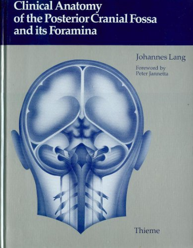 9783137309017: Clinical Anatomy of the Posterior Cranial Fossa and Its Foramina