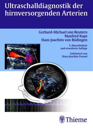 9783137314028: Ultraschalldiagnostik der hirnversorgenden Arterien. Dopplersonographie der extra- und intrakraniellen Arterien, Doppler-Sonographie