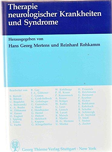 Therapie neurologischer Krankheiten und Syndrome,: Mertens, H.G. und R. Rohkamm (Hrsgg.):
