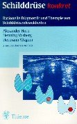 9783137400028: Schilddr�se konkret: Diagnostik und Therapie der Schilddr�senkrankheiten