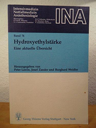 9783137418016: Hydroxyethylstärke. Eine aktuelle Übersicht