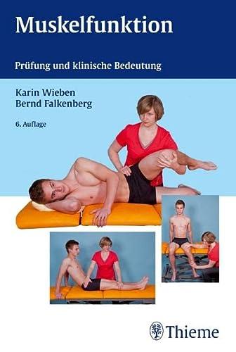 9783137427063: Muskelfunktion: Prüfung und klinische Bedeutung