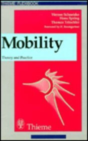 Mobility: Theory and Practice: Schneider, Werner; Spring, Hans; Tritschler, Thomas