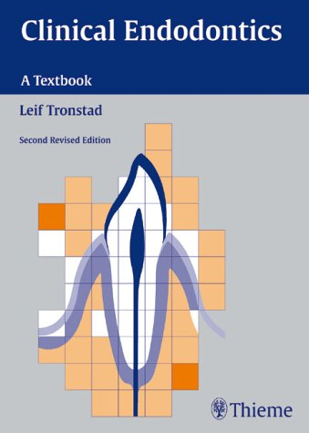 Clinical Endodontics: Tronstad, Leif