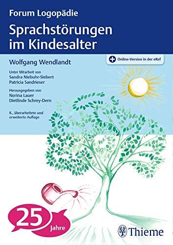 9783137785088: Sprachstörungen im Kindesalter: Materialien zur Früherkennung und Beratung