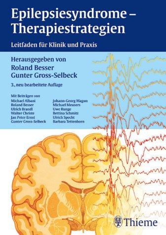 9783137962038: Epilepsiesyndrome - Therapiestrategien. Leitfaden für Klinik und Praxis.