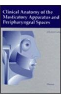 9783137991014: Clinical Anatomy of the Masticatory Apparatus and the Peripharyngeal Spaces
