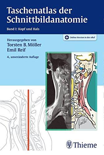Taschenatlas der Schnittbildanatomie: Torsten Bert Möller