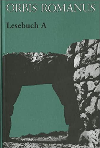 9783140103107: Orbis Romanus. Lesebuch A