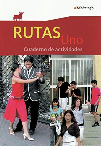 9783140110099: RUTAS Uno. Arbeitsheft mit Audio-CD: Cuaderno de actividades -mit 41 S. Lösungen