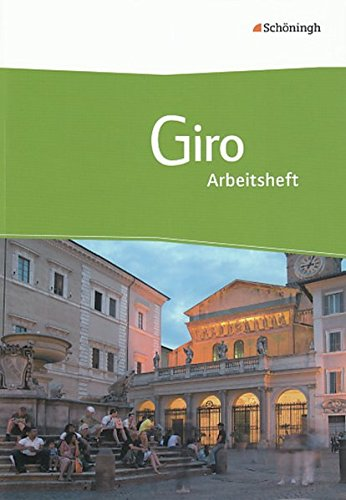 9783140120012: Giro Arbeitsbuch Italienisch für die gymnasiale Oberstufe. Arbeitsheft