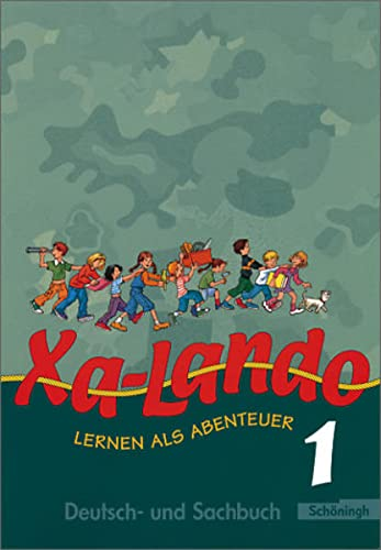 9783140133432: Xa-Lando 1. Neubearbeitung. Schülerbuch. Lernen als Abenteuer. U.a. Nordrhein-Westfalen: Lernen als Abenteuer. Lesen - Sprache - Sachunterricht