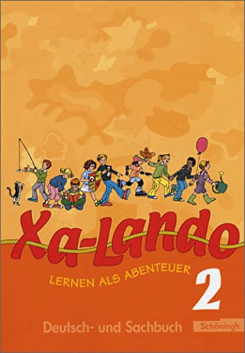 9783140133470: Xa-Lando 2. Neubarbeitung. Schülerbuch. u. a. Nordrhein-Westfalen: Lesen - Sprache - Sachunterricht. Lernen als Abenteuer