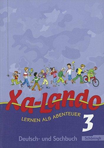 9783140133548: Xa-Lando 3. Neubarbeitung. Schülerbuch. u. a. Nordrhein-Westfalen: Lesen - Sprache - Sachunterricht. Lernen als Abenteuer