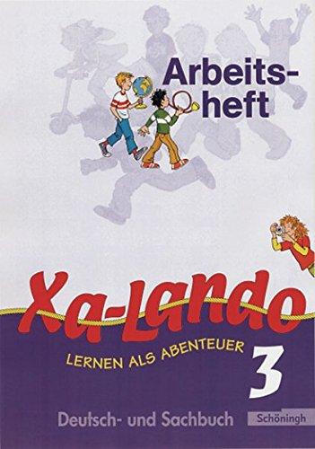 9783140133555: Xa-Lando 3. Neubarbeitung. Arbeitsheft. u. a. Nordrhein-Westfalen: Deutsch- und Sachunterricht. Lernen als Abenteuer