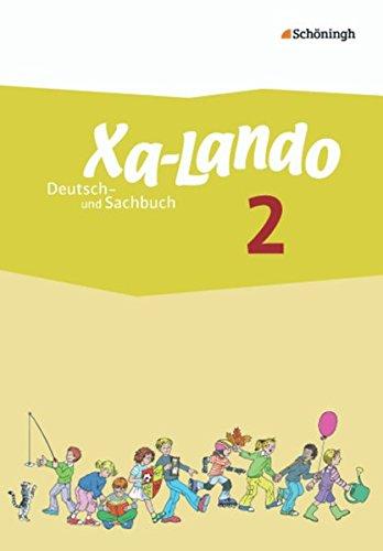9783140136112: Xa-Lando 2. Schülerband. Deutsch- und Sachbuch - Neubearbeitung