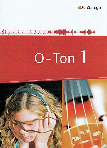 9783140180450: O-Ton 1. Arbeitsbücher für den Musikunterricht. Sekundarstufe 1: Schülerband