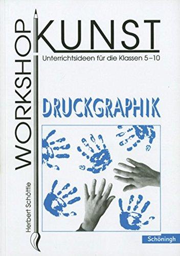 9783140181129: Workshop Kunst 3. Druckgraphik
