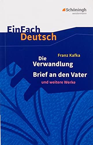 9783140222907: Die Verwandlung / Brief an den Vater und andere Werke. Mit Materialien (EinFach Deutsch Textausgaben)