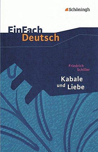9783140223058: Kabale und Liebe: Ein bürgerliches Trauerspiel. EinFach Deutsch Textausgaben: Gymnasiale Oberstufe