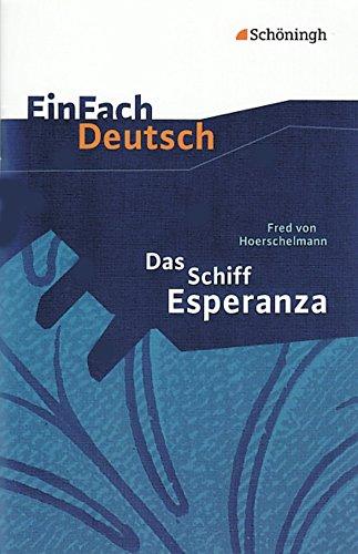 9783140223096: Das Schiff Esperanza. Textausgabe