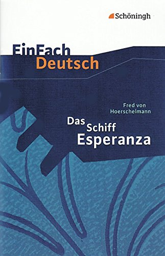 Das Schiff Esperanza. Textausgabe: Schà ningh im